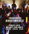 THE IDOLM@STER STATION!!! FIRST LIVE HEART AND SOUL【Blu-ray】