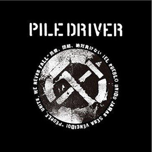 """PILEDRIVER GIG - 12/4 """"iEl pueblo unido, jamas sera vencido!"""