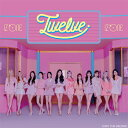 日本1stアルバム「Twelve」(通常盤A CD+DVD) [ IZ*ONE ]