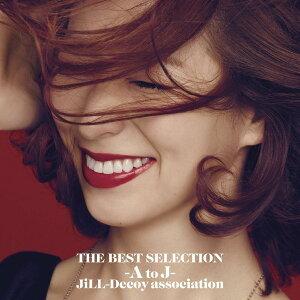 THE BEST SELECTION -A to J- [ JiLL-Decoy association ]