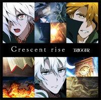 【楽天ブックス限定先着特典】Crescent rise (ポストカード付き)