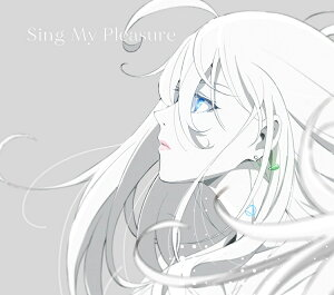 【先着特典】Sing My Pleasure(A4クリアファイル)