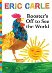Rooster's Off to See the World [With Audio CD] ROOSTERS OFF TO SEE THE W-W/CD (World of Eric Carle) [ Eric Carle ]