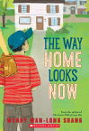 The Way Home Looks Now WAY HOME LOOKS NOW [ Wendy Wan-Long Shang ]