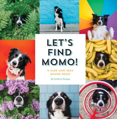 Let's Find Momo!: A Hide-And-Seek Board Book画像