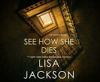 See How She Dies SEE HOW SHE DIES 14D (ISSN) [ Lisa Jackson ]