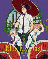 青の祓魔師 京都不浄王篇 2(完全生産限定版)【Blu-ray】