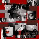 So Beautiful (初回限定盤 CD+DVD) [ 久保田利伸 ]