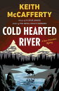 Cold Hearted River: A Sean Stranahan Mystery COLD HEARTED RIVER [ Keith McCafferty ]