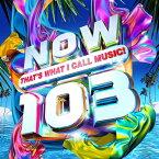 【輸入盤】Now That's What I Call 103 (2CD) [ NOW(コンピレーション) ]
