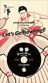 【先着特典】レッツゴーボウリング (KUWATA CUP 公式ソング) (完全生産限定盤 CD+グッズ) (新春ストライクステッカー付き)