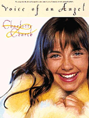 【輸入楽譜】チャーチ, Charlotte: シャルロット・チャーチ 天使の歌声画像