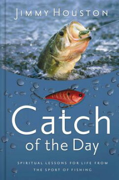 Catch of the Day CATCH OF THE DAY [ Jimmy Houston ]