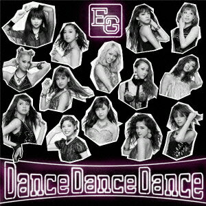 Dance Dance Dance (CD+DVD) [ E-girls ]