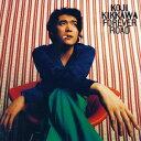Original Album Collection Vol.2(90s)::FOREVER ROAD [ 吉川晃司 ]