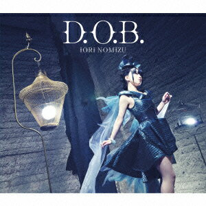 TVアニメ「空戦魔導士候補生の教官」オープニングテーマ::D.O.B. (初回限定盤 CD+DVD)画像
