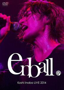 【楽天ブックスならいつでも送料無料】Koshi Inaba LIVE 2014 〜en-ball〜 [ 稲葉浩志 ]