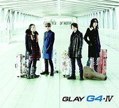 G4・IV (CD+DVD) [ GLAY ]