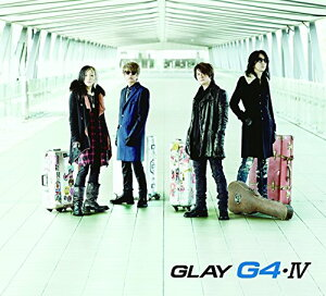 G4・IV (CD+DVD) [ GLAY ]