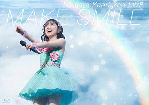石原夏織 2nd LIVE「MAKE SMILE」【Blu-ray】