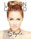 Lauren Conrad Style LAUREN CONRAD STYLE [ Lauren Conrad ]