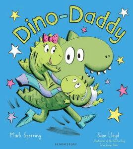 Dino-Daddy DINO-DADDY [ Mark Sperring ]