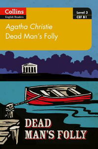 Dead Man's Folly: B1 DEAD MANS FOLLY (Collins Agatha Christie ELT Readers) [ Agatha Christie ]