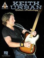 【輸入楽譜】アーバン, Keith: キース・アーバン - ギター・アンソロジー: ギター・レコード・ヴァージョン