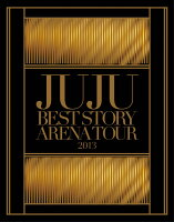 JUJU BEST STORY ARENA TOUR 2013【Blu-ray】