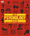 The Psychology Book: Big Ideas Simply Explained PSYCHOLOGY BK (Big Ideas) [ DK ]