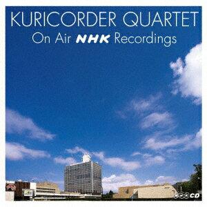 栗コーダーカルテット ON AIR NHK RECORDINGS画像