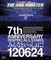 THE IDOLM@STER 7th ANNIVERSARY 765PRO ALLSTARS みんなといっしょに! 120624【Blu-ray】