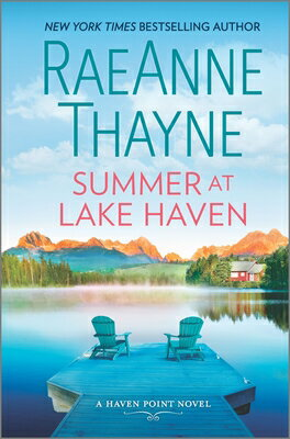 Summer at Lake Haven SUMMER AT LAKE HAVEN ORIGINAL/ (Haven Point, 11) [ Raeanne Thayne ]