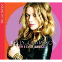 【送料無料】【輸入盤】All I Ever Wanted (+dvd)(Ltd) [ Kelly Clarkson ]