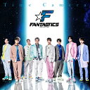 Time Camera [ FANTASTICS from EXILE TRIBE ]