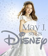 May J. sings Disney (2CD+DVD)