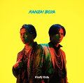 KANZAI BOYA (初回盤A CD+Blu-ray)