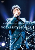Concert Tour 2015 VOCALIST & SONGS 3