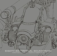 86-エイティシックスー ORIGINAL SOUNDTRACK