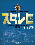 STARDUST REVUE 35th ANNIVERSARY TOUR スタ☆レビ【Blu-ray】 [ STARDUST REVUE ]