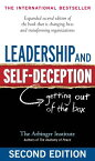 Leadership and Self-Deception: Getting Out of the Box LEADERSHIP & SELF-DECEPTION 2/ [ The Arbinger Institute ]