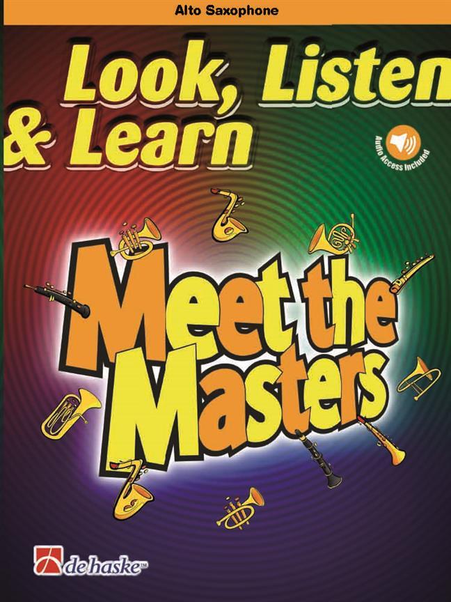 【輸入楽譜】Look, Listen & Learn - Meet the Masters: アルト・サクソフォン編/Schenk編曲: オーディオ・オンライン・アクセスコード付画像
