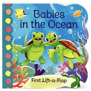 Babies in the Ocean BABIES IN THE OCEAN (Babies Love) [ Ginger Swift ]