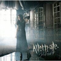 Altern-ate- (初回限定盤 CD+Blu-ray)
