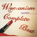 WOMANISM COMPLETE BEST(CD+DVD) [ アン・ルイス ]