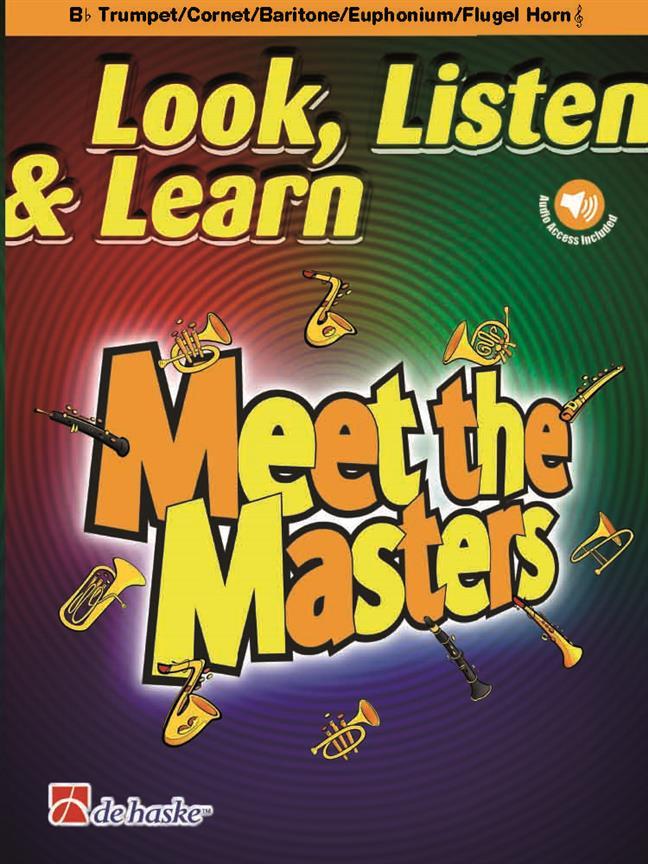 【輸入楽譜】Look, Listen & Learn - Meet the Masters: トランペット/コルネット/フリューゲルホルン/バリトン T.C編/Schenk編曲: オーディオ・オンライン・アクセスコード付画像