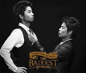【送料無料】THE BADDEST~Hit Parade~(初回限定2CD+DVD)