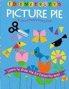 【楽天ブックスなら送料無料】Ed Emberley's Picture Pie [ Ed Emberley ]