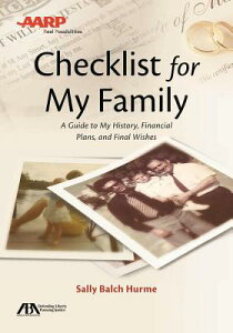 Aba/AARP Checklist for My Family: A Guide to My History, Financial Plans and Final Wishes ABA/AARP CHECKLIST FOR MY FAMI [ Sally Balch Hurme ]