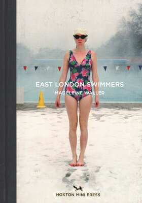 EAST LONDON SWIMMERS(H) [ MADELINE WALLER ]